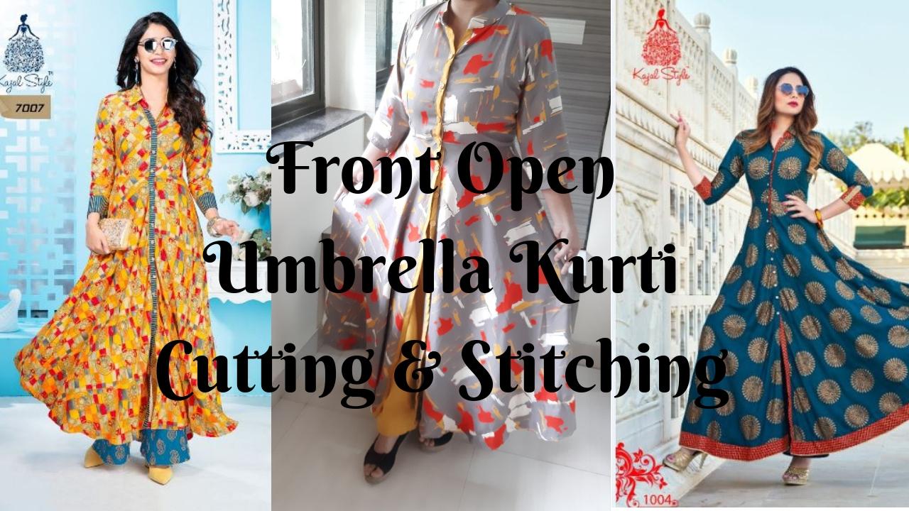0128a8c2eee Front open umbrella cut kurti cutting and stitching